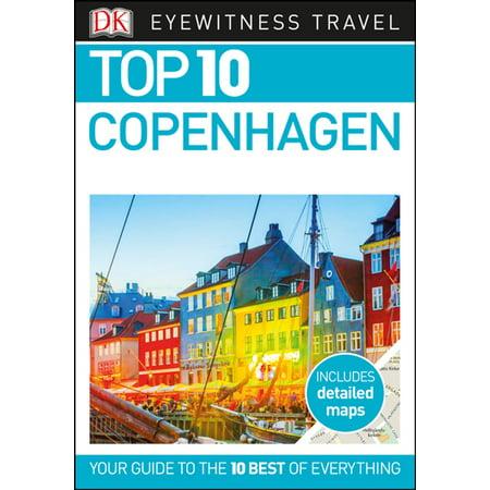 Top 10 Copenhagen - eBook (Top 10 Things To See In Copenhagen)