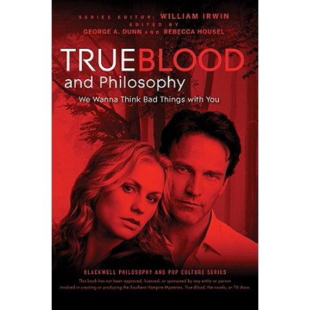 True Blood and Philosophy : We Wanna Think Bad Things with You - Bad Blood Characters Halloween