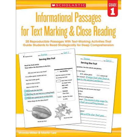 Informational Passages for Text Marking & Close Reading: Grade 1 : 20 Reproducible Passages with Text-Marking Activities That Guide Students to Read Strategically for Deep -