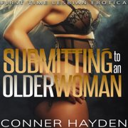 Submitting to an Older Woman - Audiobook
