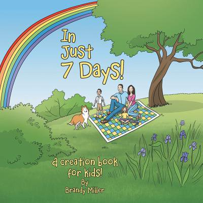 In Just 7 Days! : A Creation Book for - 7 Day Creation