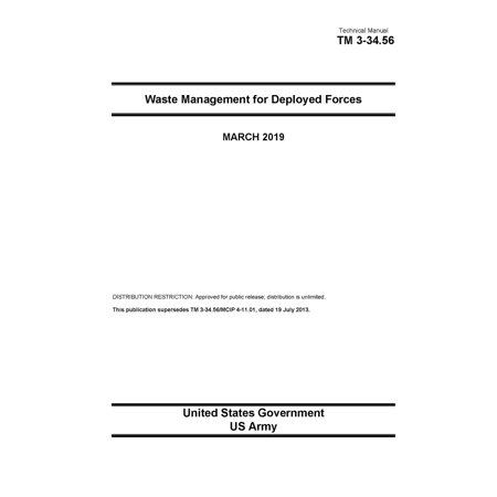 Technical Manual TM 3-34.56 Waste Management for Deployed Forces March 2019 - (Best Medical Schools In Us 2019)