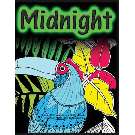 Magic Growing Animal - Midnight Coloring Books for Adults : Animal Designs on Magic Black Background