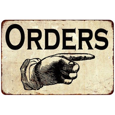 Order Metal - Orders Hand Pointing Right Rustic Distressed Home Décor 8x12 Metal Sign 8124066