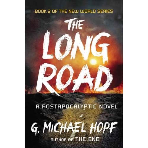 The Long Road: A Postapocalyptic Novel