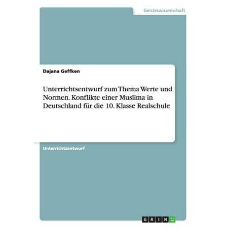 unterrichtsentwurf zum thema werte und normen konflikte einer muslima in deutschland fur die 10. Black Bedroom Furniture Sets. Home Design Ideas