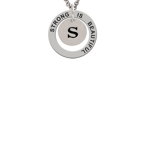 Disc 1/2'' Initial - s - Strong Is Beautiful Affirmation Ring Necklace