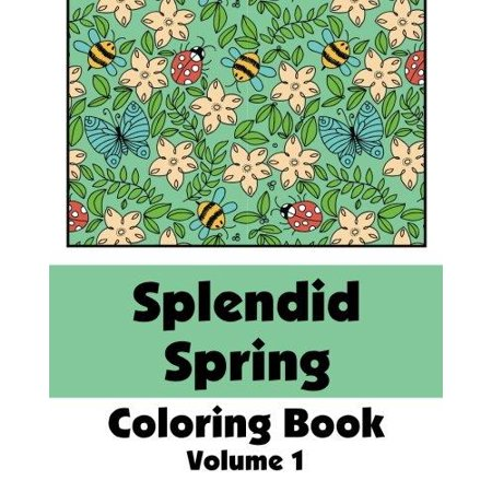 - Splendid Spring Coloring Book (Volume 1)