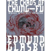 The Chaos of Chung-Fu - eBook