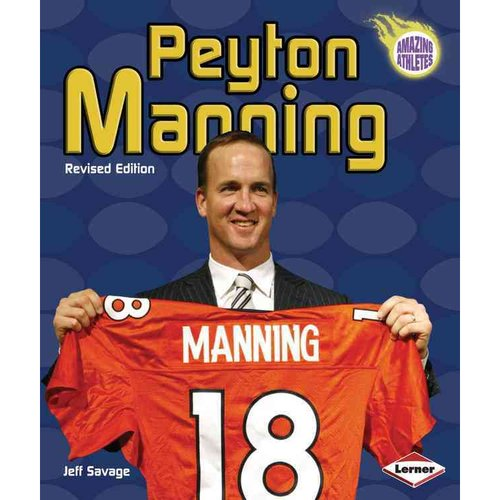 Peyton Manning (2nd Revised Edition)