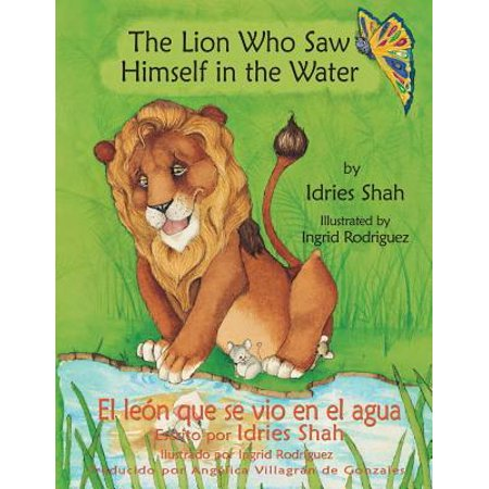 The Lion Who Saw Himself in the Water -- El Le�n Que Se Vio En El