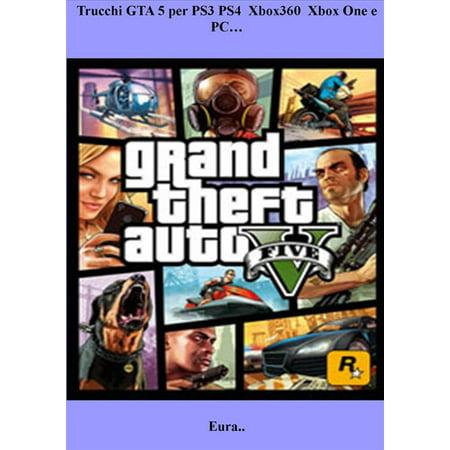 Trucchi GTA 5 per PS3 PS4 Xbox360 Xbox One e PC… - eBook](Gta 5 Halloween Cars Price)