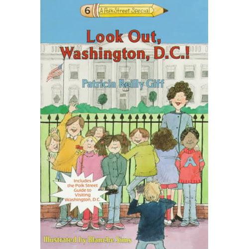 Look Out, Washington, D.C.!