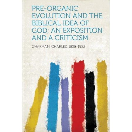 Pre-Organic Evolution and the Biblical Idea of God; An Exposition and a Criticism - Biblical Dress Up Ideas