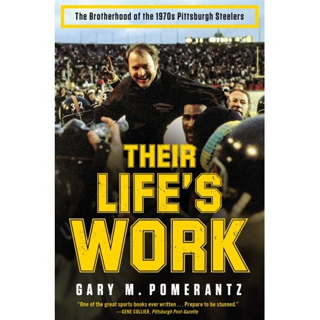 Their Life's Work : The Brotherhood of the 1970s Pittsburgh (1970s Mini)