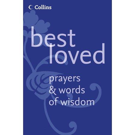 Best Loved Prayers and Words of Wisdom - eBook (Best Words Of Wisdom)