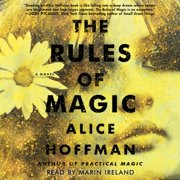 The Rules of Magic : A Novel - Audiobook