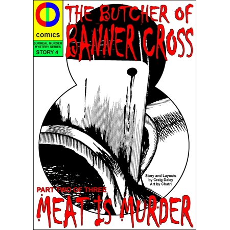 The Butcher of Banner Cross Part Two: Meat is Murder - eBook