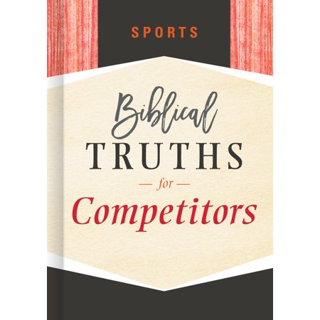 Sports : Biblical Truths for Competitors (Sports)