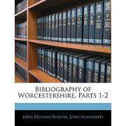 Bibliography of Worcestershire, Parts 1-2