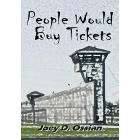 People Would Buy Tickets - eBook (Buy Tickets Disneyland Halloween)