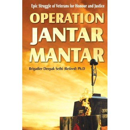 Operation Jantar Mantar: Veterans' Struggle for Honour and Justice