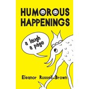 Humorous Happenings : A Laugh a Page