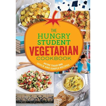 Vegetarian Sauce Recipes - The Hungry Student Vegetarian : More Than 200 Quick and Simple Recipes