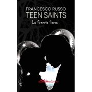 Teen Saints - La freccia sacra - eBook