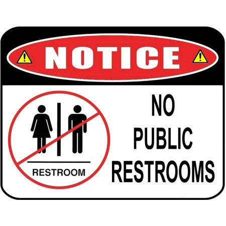 Notice No Public Restroom 11 inch by 9.5 inch Laminated Sign