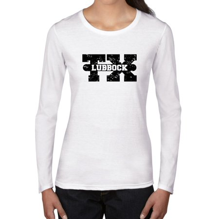 Lubbock, Texas TX Classic City State Sign Women's Long Sleeve T-Shirt (Party City Lubbock Texas)