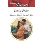 Kidnapped for the Tycoon's Baby - eBook