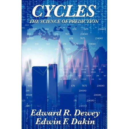 Cycles The Science Of Prediction