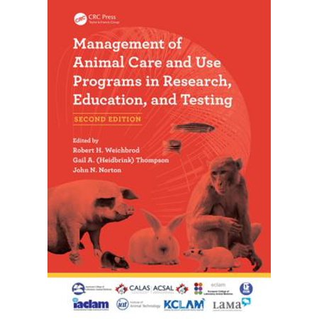 Management of Animal Care and Use Programs in Research, Education, and Testing - (History Of Animal Testing For Medical Research)
