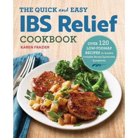The Quick & Easy Ibs Relief Cookbook (Paperback) (Early Symptoms Of Down Syndrome In Infants)