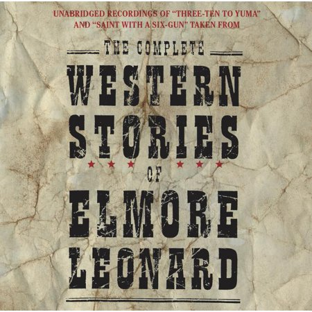 The Complete Western Stories of Elmore Leonard CD
