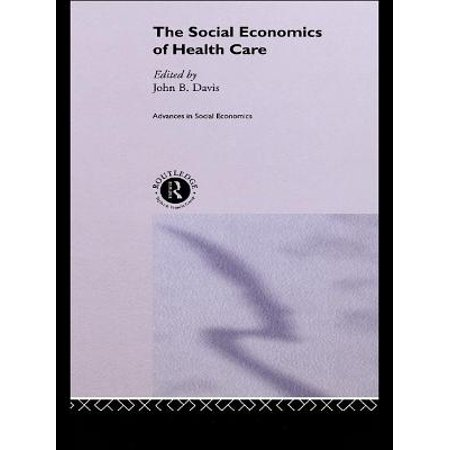 The Social Economics of Health Care - eBook