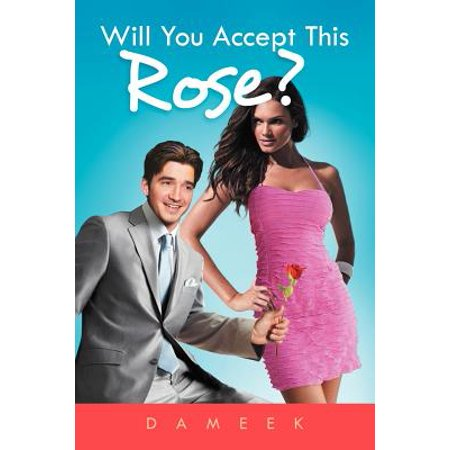 Will You Accept This Rose? - Will You Accept This Rose
