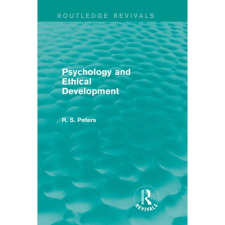 Psychology and Ethical Development (Routledge Revivals) -