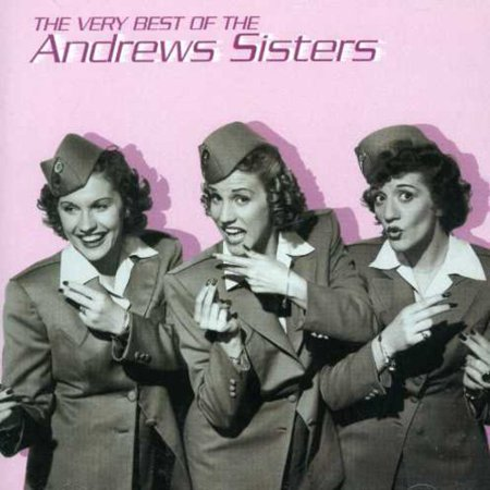 Very Best of the Andrews Sisters (The Best Of The Andrews Sisters)