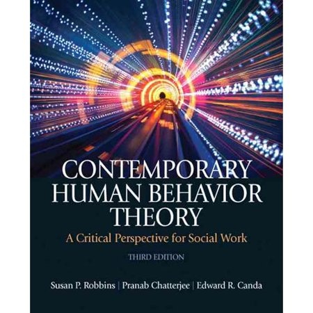 Contemporary Human Behavior Theory: A Critical Perspective for Social Work by
