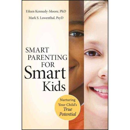 Smart Parenting For Smart Kids  Nurturing Your Childs True Potential