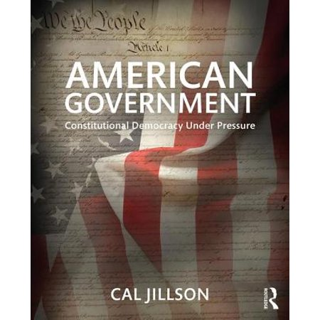 American Government : Constitutional Democracy Under (Difference Between A Democracy And A Constitutional Republic)