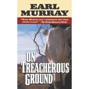 On Treacherous Ground - eBook