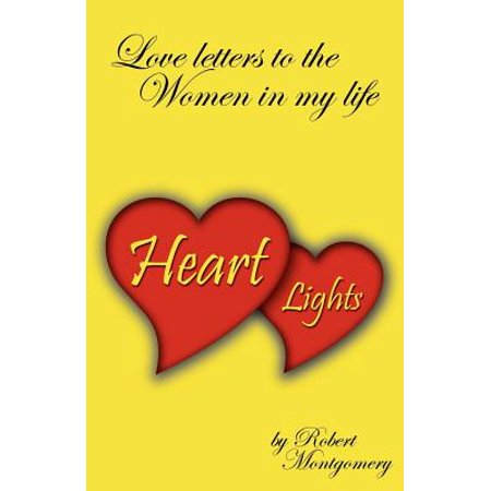 Heart Lights - Love Letters to the Women in My Life - Woman In Light