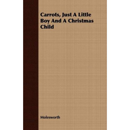 Carrots, Just a Little Boy and a Christmas Child - image 1 of 1