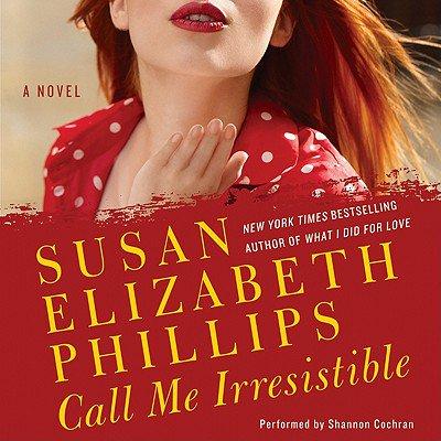 Call Me Irresistible - Audiobook