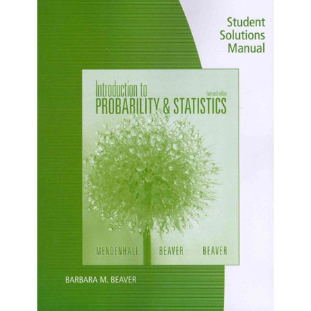 Introduction to probability and statistics 14th edition textbook.