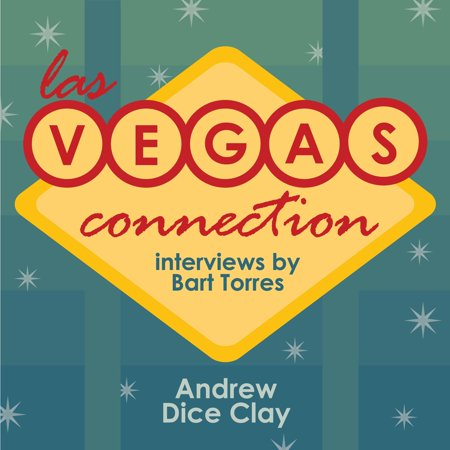 Las Vegas Connection: Andrew Dice Clay -