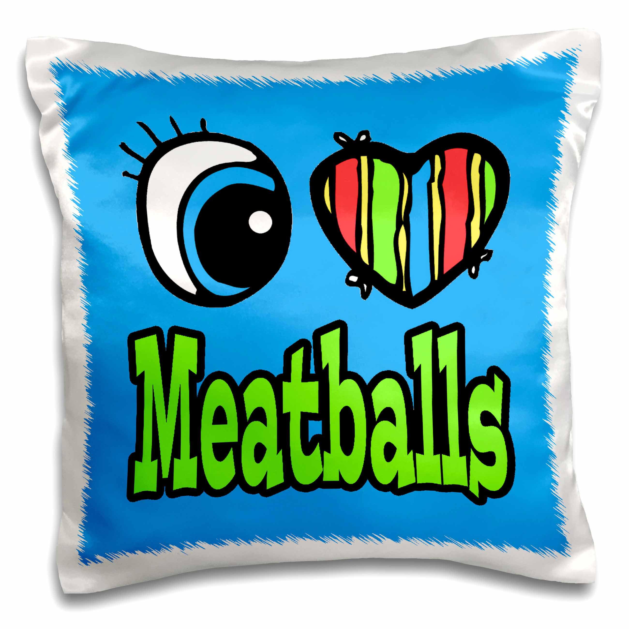 3dRose Bright Eye Heart I Love Meatballs - Pillow Case, 16 by 16-inch